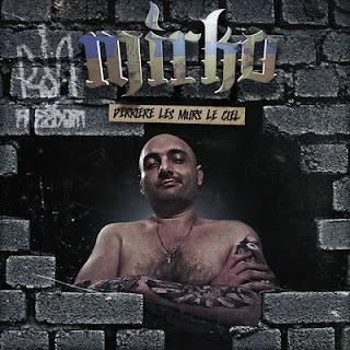 Mirko - Derriere Les Murs Le Ciel (2017)