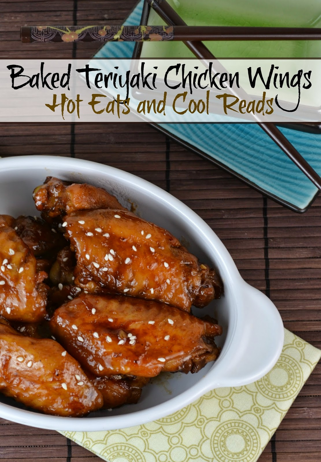 A perfect appetizer for game day or any party! Uses mostly pantry ingredients and baked in the oven to perfection! Baked Glazed Teriyaki Chicken Wings from Hot Eats and Cool Reads
