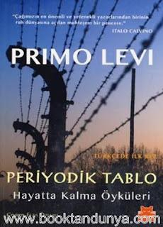 Primo Levi - Periyodik Tablo - Hayatta Kalma Öyküleri