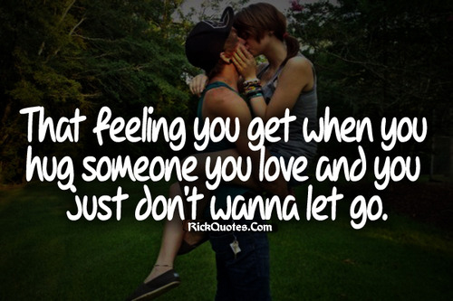 Feeling Quotes | Don't Wanna Let Go