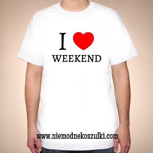 Koszulka I love weekend