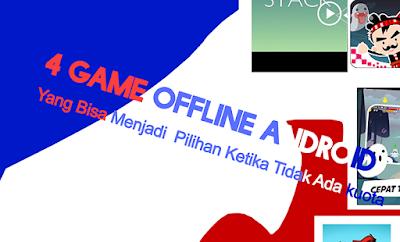 4 Game Offline Android  terbaik