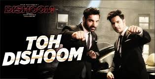 TOH DISHOOM SONG LYRICS