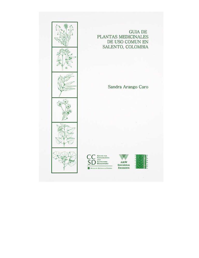 Guía de plantas medicinales de uso común en Salento, Colombia – Sandra Arango Caro