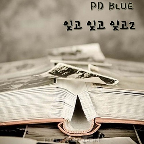 PD Blue – Forgot, Forget and Forget2 – Single