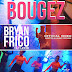 New Misic Video: Bryan Frico- Bougez