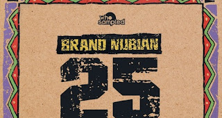 Brand Nubian 'One for All' 25th Anniversary Mixtape von Chris Read