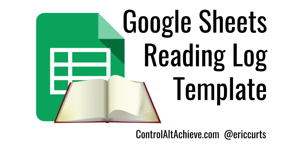 control alt achieve student reading log template with google sheets
