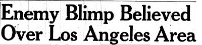 Enemy Blimp Believed To Be Over Los Angeles Area (Heading) - Manitowoc Herald-Times 2-25-1942.pdf.jpg