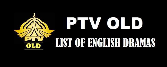 List of English Dramas of PTV