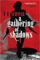 https://www.goodreads.com/book/show/26236443-a-gathering-of-shadows