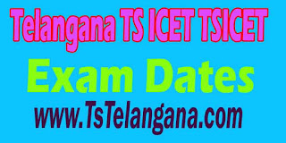 Telangana TS ICET TSICET 2017 Exam Dates Download