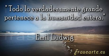 Frases célebres de Emil Ludwig