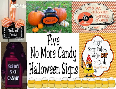 "There's not much sadder than being out of candy on Halloween night. Let the kids down gently with these five ""No More Candy"" Halloween signs."
