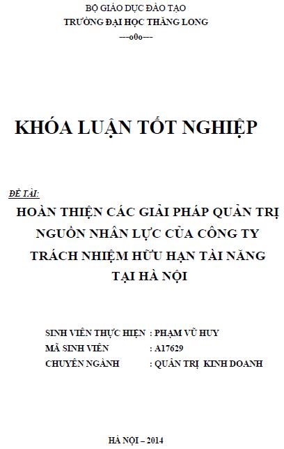 Hoàn thiện các giải pháp quản trị nguồn nhân lực của Công ty Trách nhiệm hữu hạn tài năng tại Hà Nội