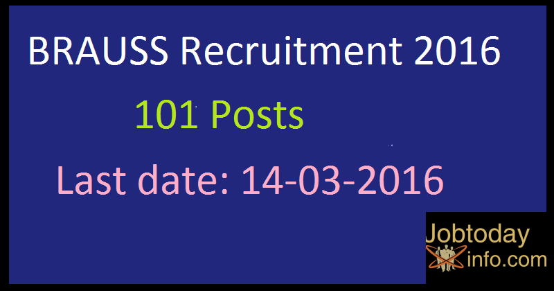 BRAUSS Recruitment 2016 Apply for 101 Teaching Faculty & Librarian Posts