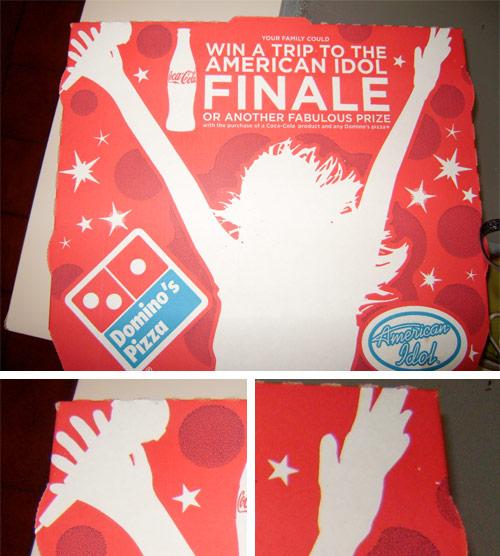 Domino's Box,American Idol With Six Fingers