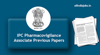 IPC Pharmacovigilance Associate Previous Papers