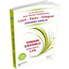 Sıradışı Analiz LYS Matematik: Limit,Türev,İntegral Tamamı Çözümlü Konu Özetli