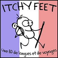ITCHY FEET in French!