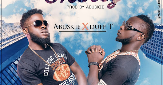 New Song Alert: Mercy By Abuskie ft Duff T