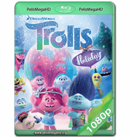 TROLLS HOLIDAY (2017) WEB-DL 1080P HD MKV ESPAÑOL LATINO