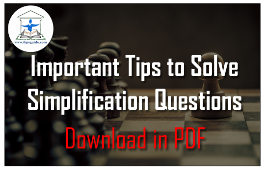 Important Tips to Solve Simplification Questions in Aptitude