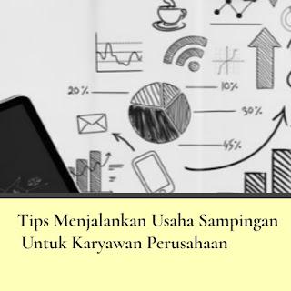 Tips Menjalankan Usaha Sampingan