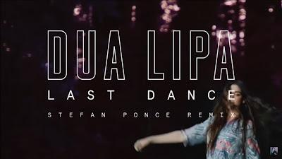 Dua Lipa - Last Dance ( Stefan Ponce #Remix )