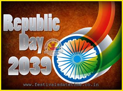 2039 Republic Day of India Date, 2039 Republic Day Calendar