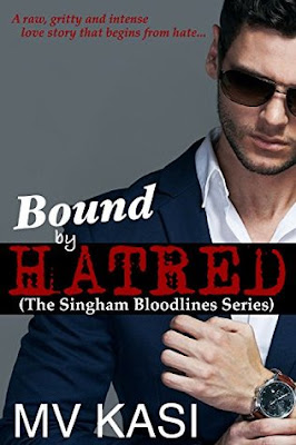 #BookReview: Bound by Hatred (The Singham Bloodlines #2) by M.V. Kasi ~The Best Books of 2018