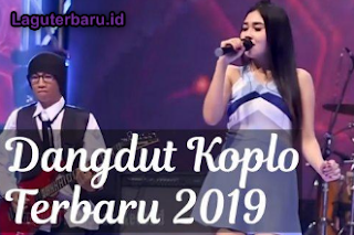 dangdut koplo terbaru 2019 download