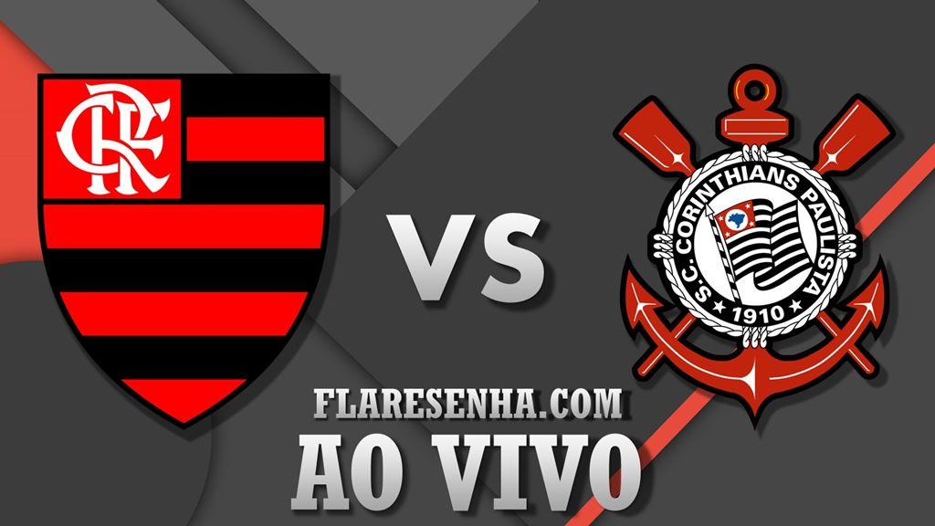 Assista Corinthians X Flamengo Ao Vivo Flamengo Resenha