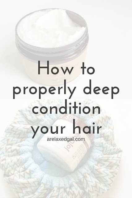 How to deep condition your hair the right way. | arelaxedgal.com