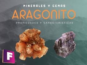 Aragonito - Propiedades - caracteristicas y sus aplicaciones
