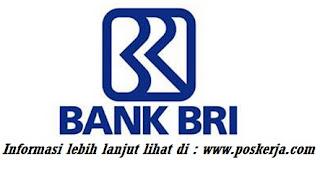 Lowongan Kerja terbaru PT Bank Rakyat Indonesia (BRI) Juli 2017