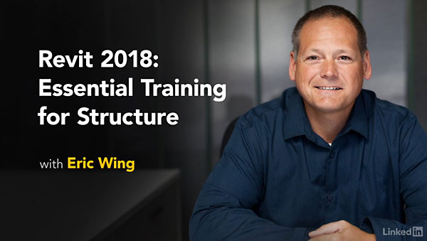 Lynda - Revit 2018: Essential Training For Structure