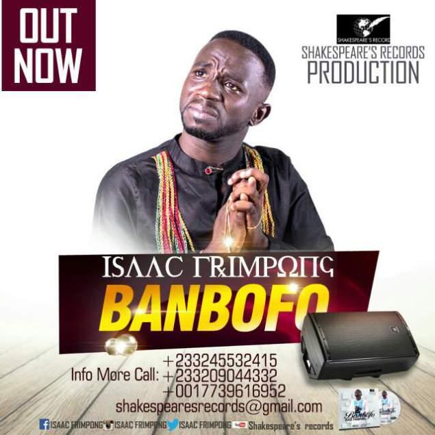 Isaac Frimpong - Banbofo