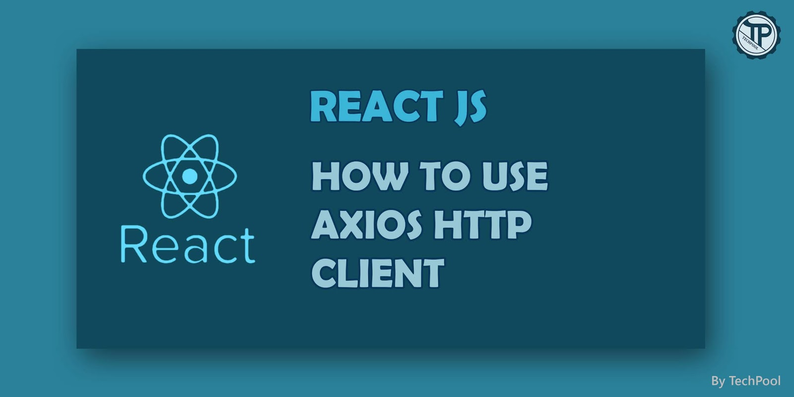 Axios HTTP Client with React JS