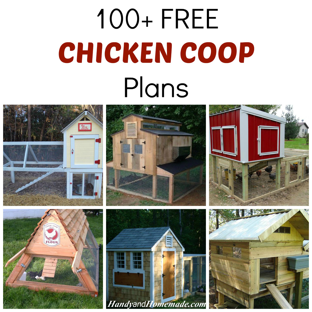 100 free diy chicken coop plans and ideas handy homemade