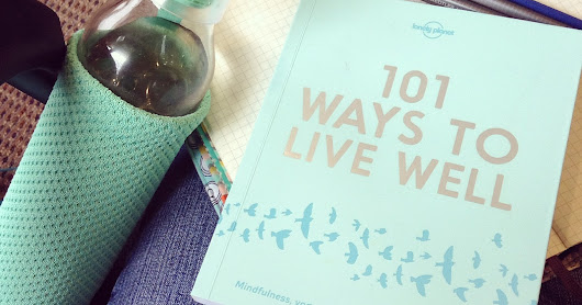 101 Ways to Live Well ~ Book Review