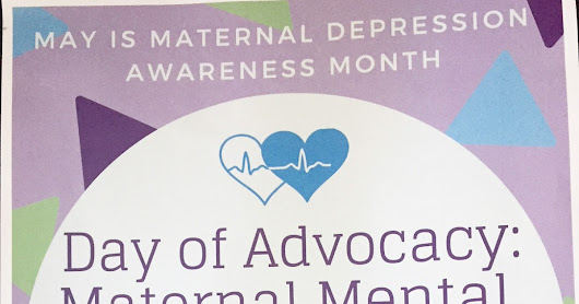 Maternal Depression Awareness Month: a day of advocacy