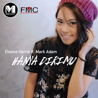 Eleena Harris feat. Mark Adam - Hanya Dirimu MP3