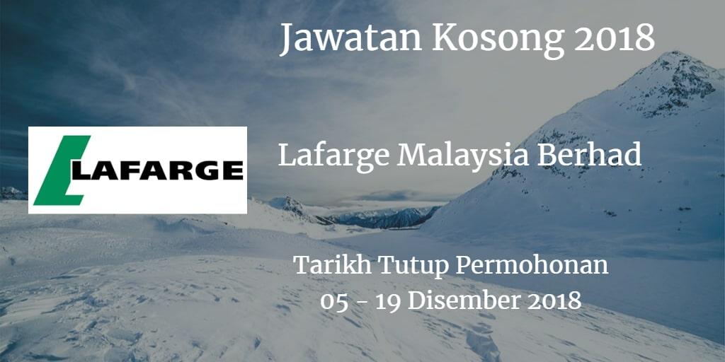 Jawatan Kosong Lafarge Malaysia Berhad 05-  19  Disember 2018