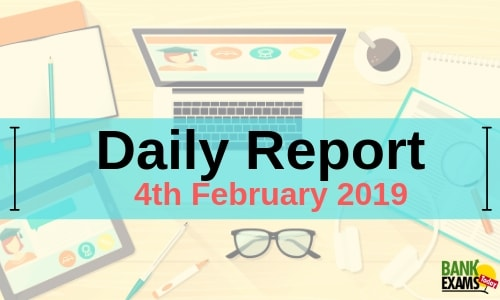 Daily Report: 4th February 2019