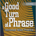 A Good Turn of Phrase Advanced Idioms Phrasal Verbs [Express Publishing] — FULL Ebook Download #167