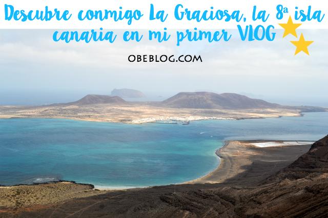 Descubre_conmigo_La_Graciosa_la_8ª_isla_canaria_en_mi_primer_VLOG