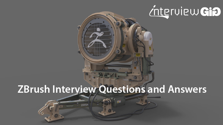 ZBrush Interview Questions and Answers