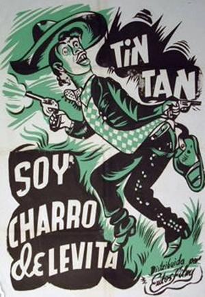 Soy Charro De Levita - 1949