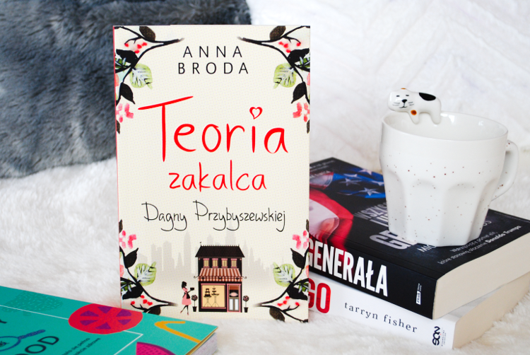 wydawnictwo muza, anna broda, recenzja Teoria zakalca Dagny Przybyszewskiej